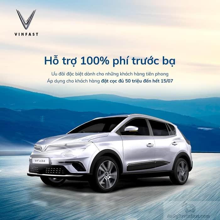 Hỗ trợ 100% thuế Trước Bạ cho xe VinFast Vfe34